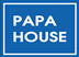 PAPAHOUSE/パパハウス